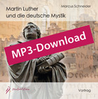 Martin Luther und die deutsche Mystik, Audio-MP3 Download